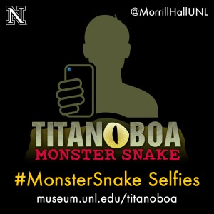 Fun social media opportunity coinciding with Titanoboa exhibit. Photo courtesy University of Nebraska State Museum.