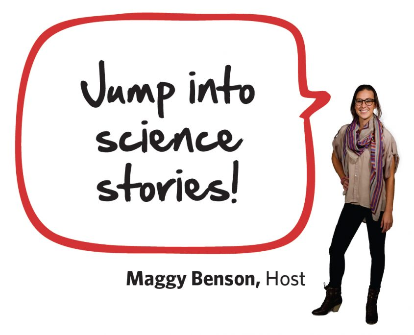 Host Maggy Benson with thought bubble: Jump into Science stories!