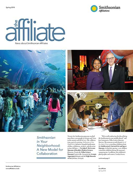 Front page of the Spring 2018 Affiliate Newsletter featuring the Georgia Aquarium. In the left photo, children walk through an underwater tunnel viewing different species of fish. In the top right photo, the Smithsonian Secretary and Aquarium director pose for a photo. In the bottom right photo, children experiment in a lab.