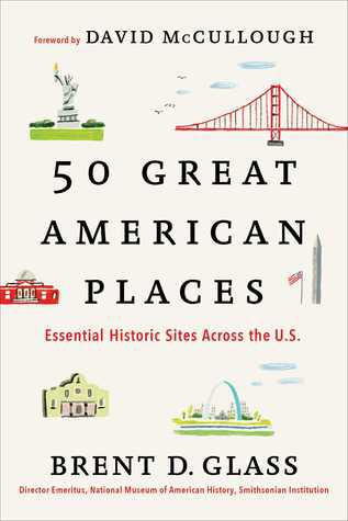 50 GREAT AMERICAN PLACES: Essential Historic Sites Across the U.S. Lecture and Book Signing