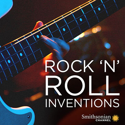 Screening of Smithsonian Channel films, Rock' n' Roll Inventions exhibition image